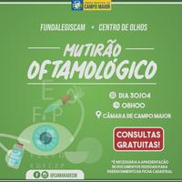 Parceria entre Câmara de Campo Maior e Centro de olhos promove mutirão oftalmológico na próxima terça (30)